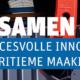 Samen Slim succesvolle innovaties in de maritieme maakindustrie