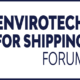 Envirotech for Shipping Forum 2020