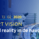 Smart Vision Digital reality in de haven